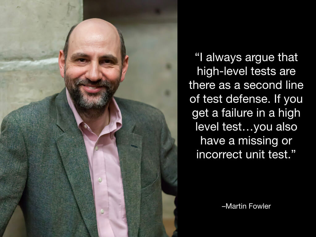Martin Fowler on high-level tests